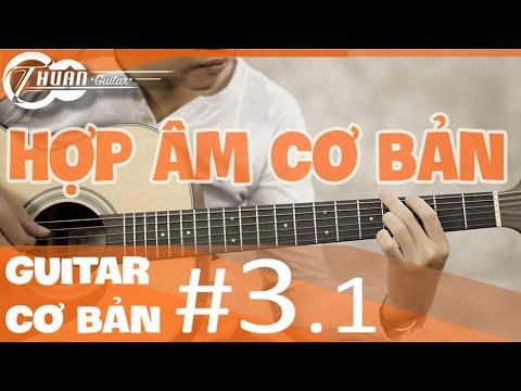 TỰ HỌC GUITAR #3.1 | CÁCH ĐỌC – BẤM HỢP ÂM VÀ MINH HỌA -cách tìm hợp âm cho bài hát mới