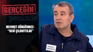 Gerçeğin Peşinde | 181. Bölüm | Mehmet Güngörmez böyle sitem etti!