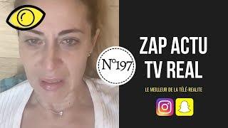 [ ZAP ACTU TV REAL ] N°197 du 06/08/2019 - Les larmes de Magali