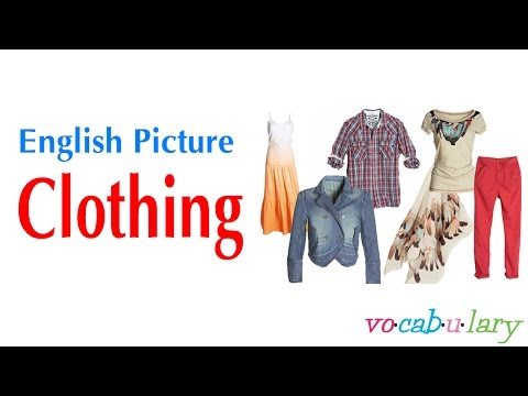 English Picture – Lesson 5 - Name of Clothing