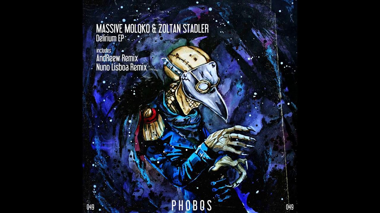 Download Massive Moloko, Zoltan Stadler - Delirium (AndReew Remix) [preview]