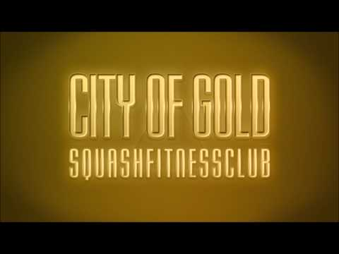 SQUASH FITNESS CLUB - City of Gold