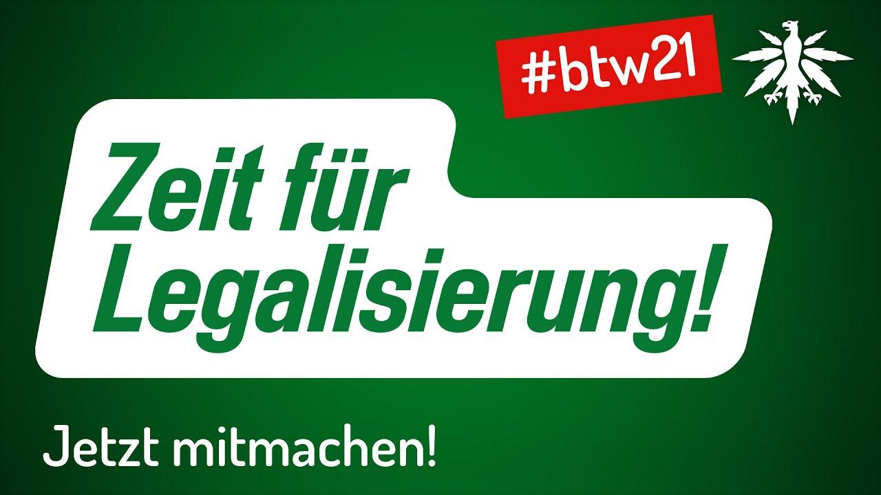 Zeit für Legalisierung! Jetzt mitmachen!