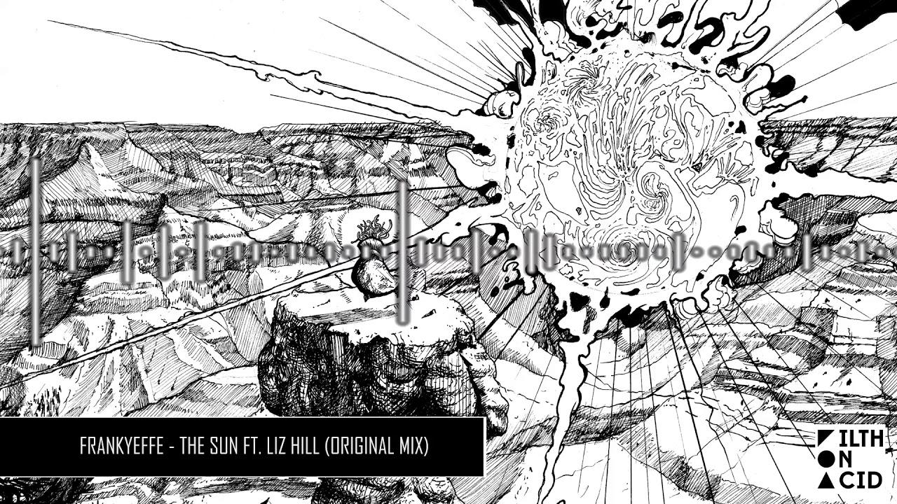 Download Frankyeffe - The Sun ft. Liz Hill (Original Mix)