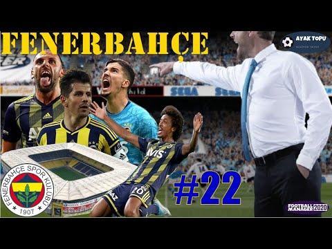 FM 2020 FENERBAHÇE KARİYERİ #22 | FM 20 Fenerbahçe