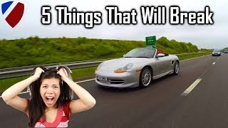 Porsche Boxster - 5 Things That Will Break vlog