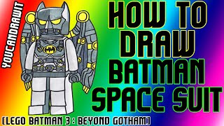 How To Draw Batman Space Suit from Lego Batman 3: Beyond Gotham ✎ YouCanDrawIt ツ 1080p HD