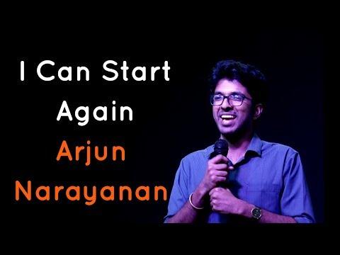 The Storytellers: I Can Start Again - Arjun Narayanan
