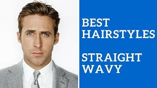 Best Men's Hairstyle for Straight or Wavy Hair