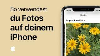 So verwendest du Fotos auf deinem iPhone
