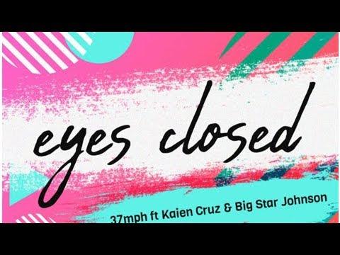Listen To 37MPH's New 'Eyes Closed' Single Ft. Kaien Cruz & Big Star