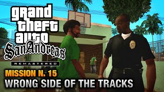GTA San Andreas Remastered - Mission #15 - Wrong Side of the Tracks (Xbox 360 / PS3)