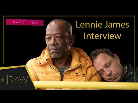 Lennie James on Save Me & The Walking Dead  RAW s