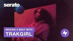 TRAKGIRL | Making a Beat in Serato Studio