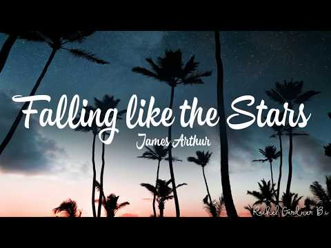 James Arthur – Falling Like The Stars (Lyrics)