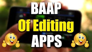 Top 3 Best Video Editing Android Application | 4k Video Editing in Android | Best Apps 2017