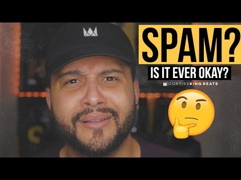 Is Spamming Your Music EVER OK?