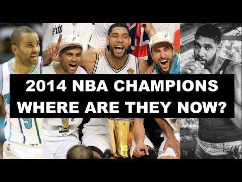 The 2014 NBA Champions: San Antonio Spurs | Where Are They Now?
