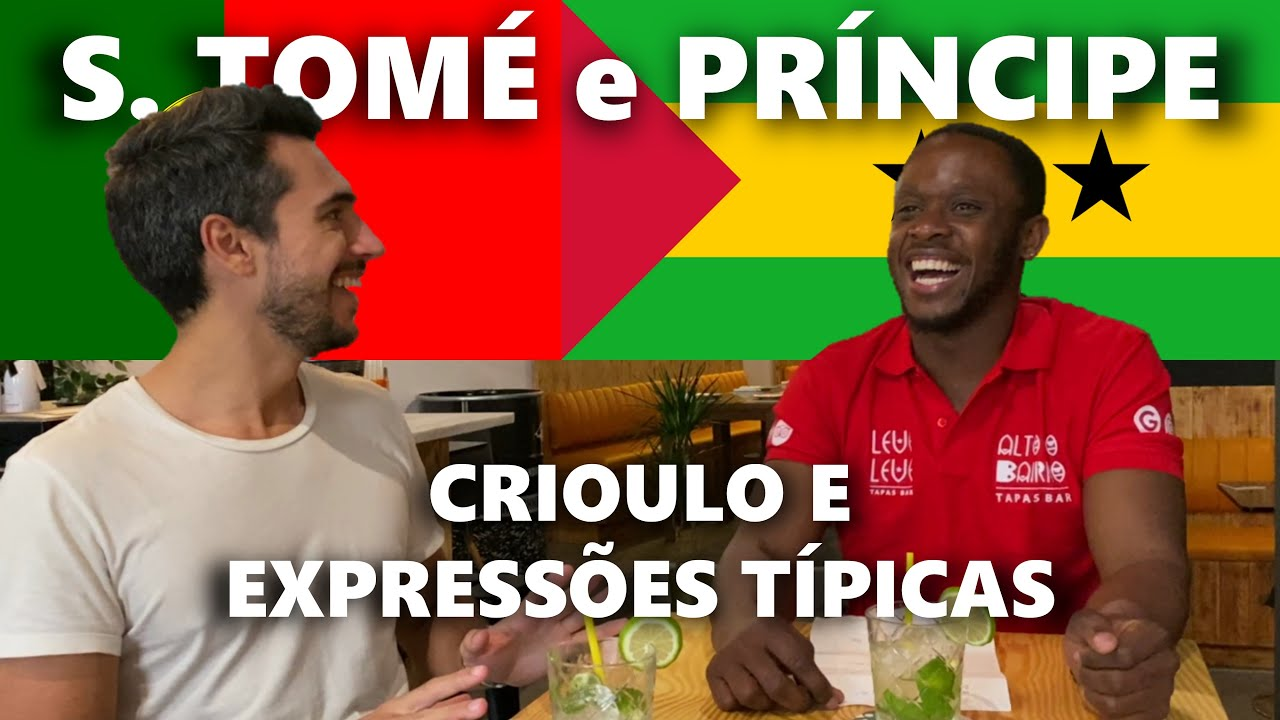Sotaque e expressões típicas de São Tomé e Príncipe