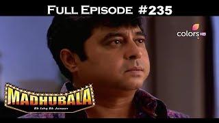 Madhubala - Full Episode 235 - With English Subtitles