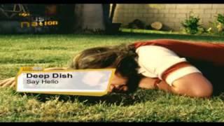 Deep Dish - Say Hello (Steve Angello And Sebastian Ingrosso Remix)