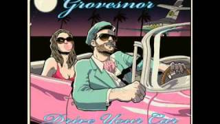 Grovesnor - Drive Your Car ( Hot Chip Remix )