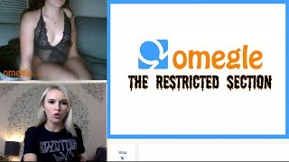 I WENT ON OMEGLE'S RESTRICTED SECTION 5