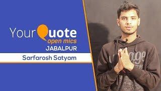 'Koi Aur Mil Gaya Hoga' by Sarfarosh Satyam | Hindi/Urdu Shayari | YQ - Jabalpur (Open Mic 3)