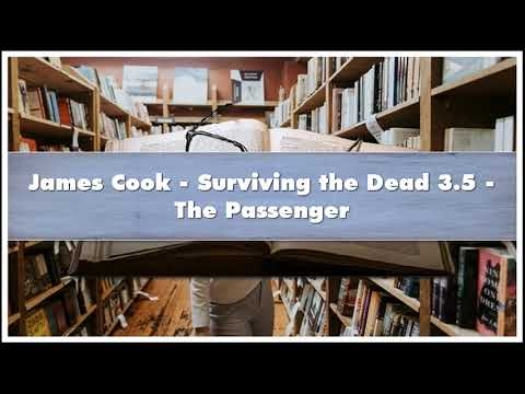 James Cook Surviving The Dead 35 The Passenger Audiobook
