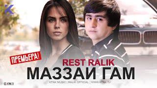 REST Pro (RaLiK) - Маззаи Гам (Клипхои Точики 2020)