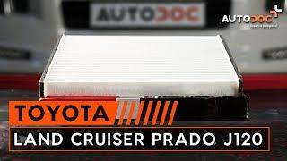 Hur byter man Kupeluftfilter TOYOTA LAND CRUISER (KDJ12_, GRJ12_) - videoguide