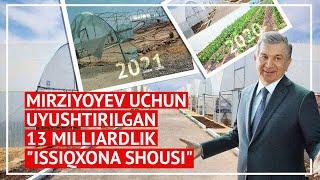 Mirziyoyev uchun uyushtirilgan 13 milliardlik