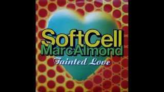 "Soft Cell -  Tainted Love   (Where Did Our Love Go?)   12"" Extended Version"