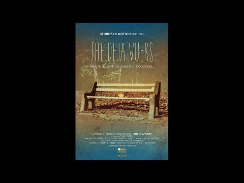 The Deja Vuers (2016) | Trailer