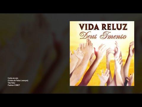 RELUZ EM CONFIA VIDA MIM BAIXAR MUSICA