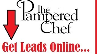 Pampered Chef Review|How To Generate More Leads For Your Pampered Chef Business