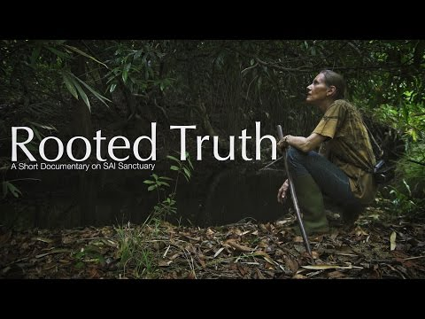 Rooted Truth - A short documentary on SAI sanctuary.