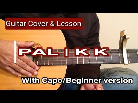Pal   KK   Guitar Chords Lesson & Cover   With Capo