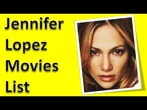 Jennifer Lopez Movies List Youtube