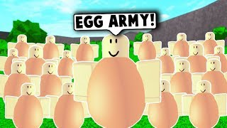 I MADE AN EGG ARMY ON ROBLOX! (Roblox Funny Moments)
