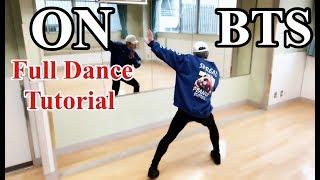 BTS (방탄소년단) - ' ON ' Full Dance Tutorial
