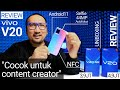 - 4,9JT Kamera Selfie Terbaik, Cocok untuk Content Creator: Review Lengkap vivo V20 +Unboxing v20 SE