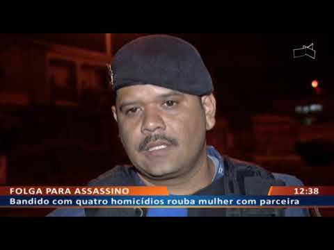 DF ALERTA - Bandido com quatro homicídios rouba mulher com parceira