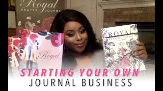 Starting Your Journal Business (Prayer Journal) | Genesis Dorsey