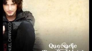 Manuel Carrasco - Que Nadie [Duo Con Malú] [2009]
