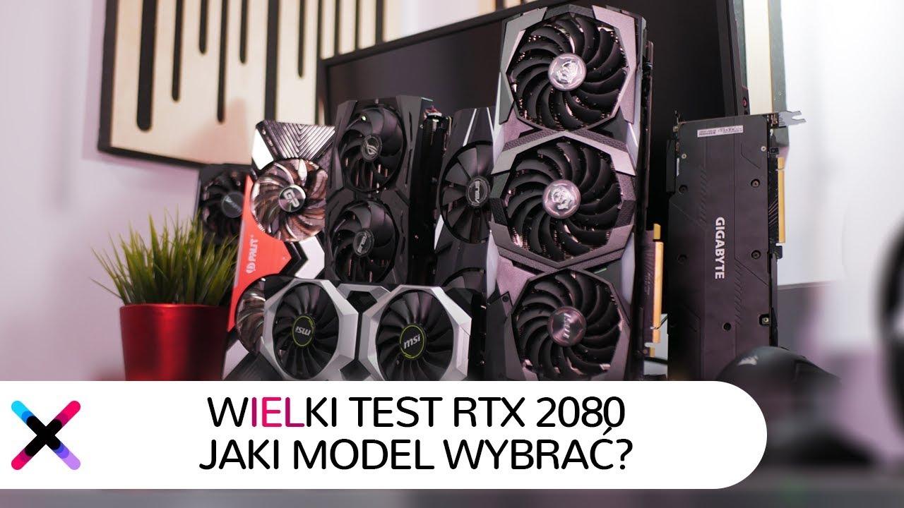 Wielkie porównanie GeForce RTX 2080   Jakiego RTX 2080 wybrać?