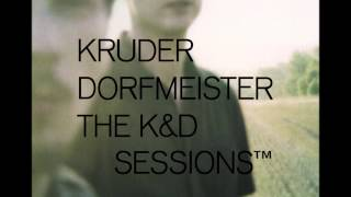 Kruder & Dorfmeister - The K&D sessions (Full album) HD