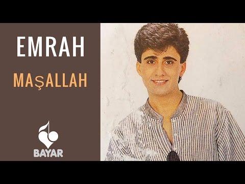 Emrah - Maşallah