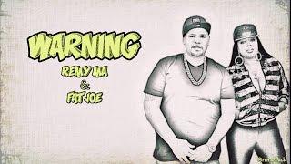 Warning Lyrics ~ Remy Ma & Fat Joe Ft. Kat Dahlia