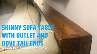 How to Build a Skinny Sofa Tab…